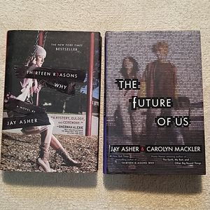 THIRTEEN REASONS WHY/THE FUTURE OF US BY JAY ASHER